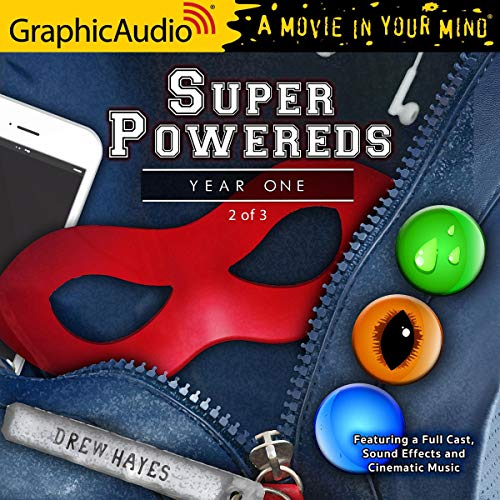 Couverture de Super Powereds: Year One (2 of 3) [Dramatized Adaptation]