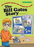 The Bill Gates Story: The Computer Genius Who Changed the World (Great Heroes Series)