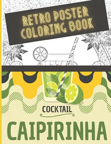 Retro Poster Coloring Book: Paperback stylish vintage poster and adverts coloring books for adults for meditation and relaxation | 100 pages