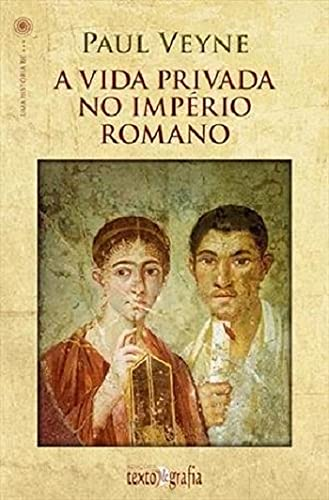 A Vida Privada No Império Romano