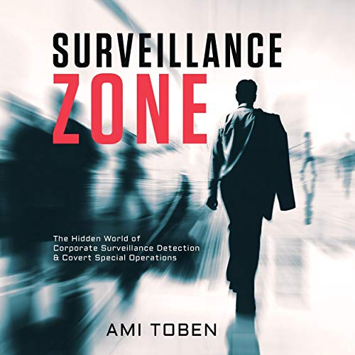 『Surveillance Zone: The Hidden World of Corporate Surveillance Detection & Covert Special Operations』のカバーアート
