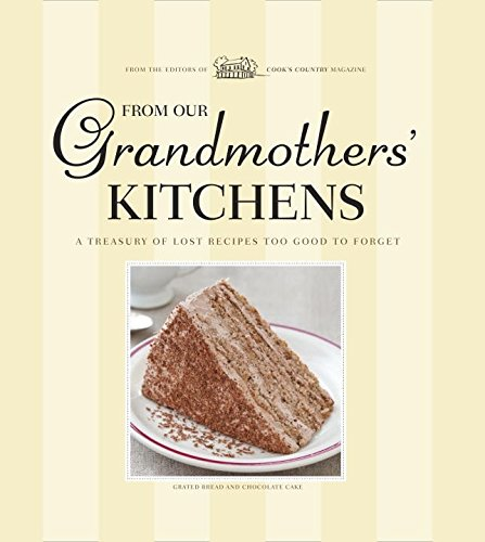 From Our Grandmothers' Kitchens (America's Test Kitchen)