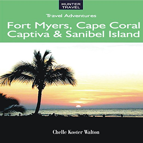 Florida's Fort Myers, Sanibel & Captiva audiobook cover art