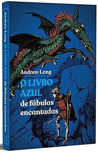 O Livro Azul de fábulas encantadas: 1