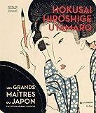 Hokusai, Hiroshige, Utamaro - Les grands maitres du Japon, collection Georges Leskowicz