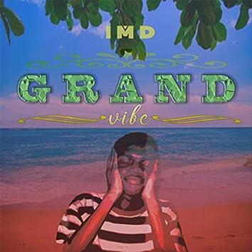 Grand Vibe