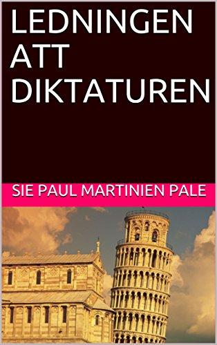 LEDNINGEN ATT DIKTATUREN (Swedish Edition)
