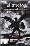 Silencio (Hush, Hush 3) (Hush, Hush Saga) (Spanish Edition) by Becca Fitzpatrick (2014-05-12)