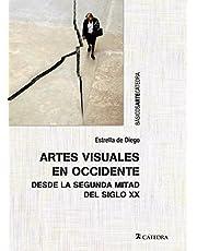 Artes visuales en Occidente desde la segunda mitad del siglo XX (Básicos Arte Cátedra)