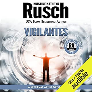 Vigilantes     Anniversary Day Saga, Book 6 (Retrieval Artist Universe)              By:                                                                                                                                 Kristine Kathryn Rusch                               Narrated by:                                                                                                                                 Jay Snyder                      Length: 7 hrs and 36 mins     91 ratings     Overall 4.4