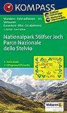 KOMPASS Wanderkarte Nationalpark Stilfserjoch /Parco Nazionale dello Stelvio: Wanderkarte mit Aktiv Guide, Radrouten und Skitouren. GPS-genau. Dt. /Ital. 1:50000 - KOMPASS-Karten GmbH