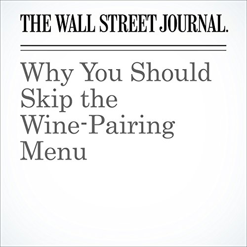 Why You Should Skip the Wine-Pairing Menu audiobook cover art