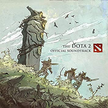 Dota 2 (The Official Soundtrack)