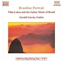 Brazilian Portrait: Villa-Lobos & the Guitar Music of Brazil (1994-02-15)