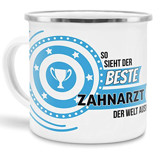 Emaille-Tasse mit Spruch So Sieht der Beste Zahnarzt der Welt aus - Beruf/Arbeit/Hobby/Edelstahl-Becher/Metall-Tasse/Kollege