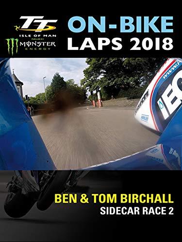 TT On-Bike Laps 2018: Ben & Tom Birchall: Sidecar Race 2