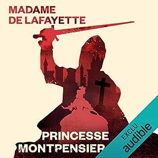 La princesse de Montpensier                   De :                                                                                                                                 Madame de La Fayette                               Lu par :                                                                                                                                 Françoise Cadol                      Durée : 1 h et 4 min     19 notations     Global 4,4