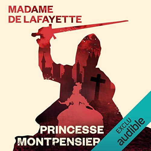 Page de couverture de La princesse de Montpensier