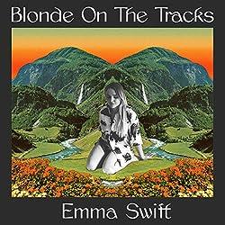 Blonde on The Tracks/180 GR