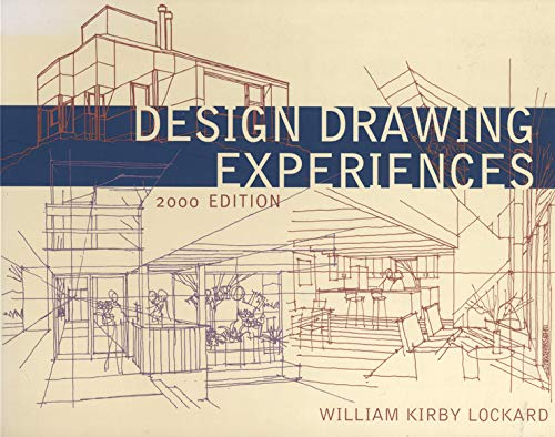 Compare Textbook Prices for Design Drawing Experiences 2000 Edition ISBN 9780393730418 by Lockard, William Kirby