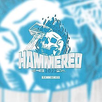 Hammered 2022 (Hjemmesnekk)