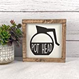 Promini Coffee Wood Frame Sign, Pot Head Coffee Sign Coffee Decor Farmhouse Kitchen Decor Farmhouse Sign Farmhouse Kitchen Sign Pothead Sign 12x12 Inch Decorative Wooden Sign