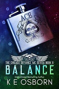 Balance (The Chicago Defiance MC Series Book 6) by [K E Osborn]