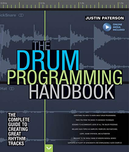 Paterson, J: The Drum Programming Handbook: The Complete Guide to Creating Great Rhythm Tracks: With Online Resource