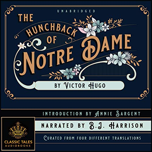 『The Hunchback of Notre Dame [Classic Tales Edition]』のカバーアート