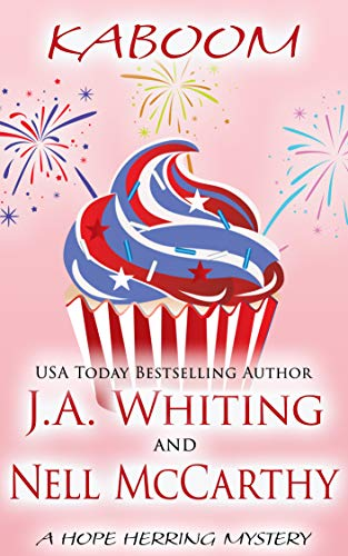 Kaboom (A Hope Herring Mystery Book 6) by [J A  Whiting, Nell McCarthy]