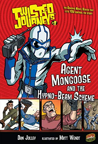 Agent Mongoose and the Hypno-Beam Scheme: Book 9 (Twisted Journeys ) (English...