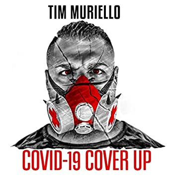 Covid-19 Cover Up