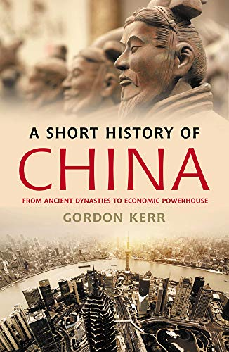 A Short History of China: From Ancient Dynasties to Economic Powerhouse