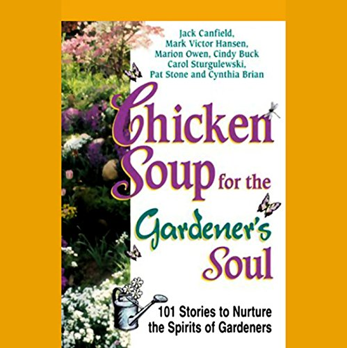 『Chicken Soup for the Gardener's Soul』のカバーアート