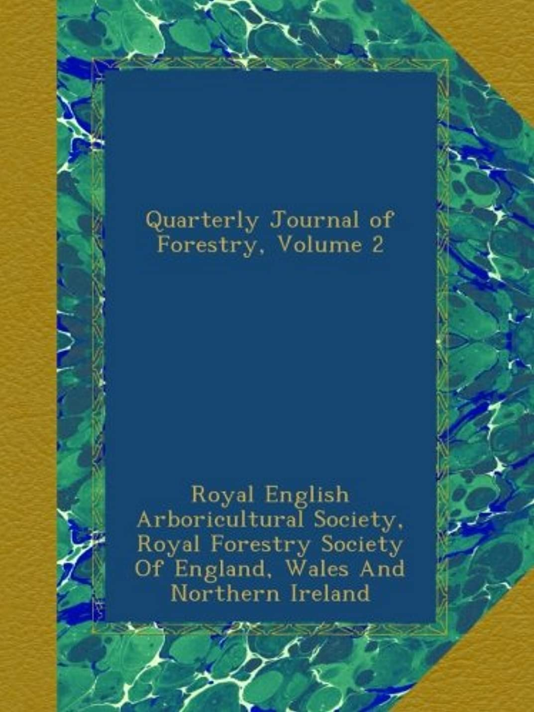Quarterly Journal of Forestry, Volume 2