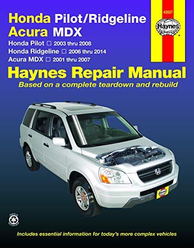 Honda Pilot, Ridgeline & Acura: 2001-14 (Hayne's Automotive Repair Manual, Band 42037)