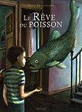 Le rêve du poisson