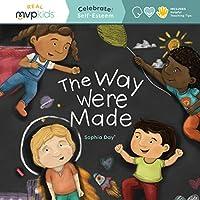 The Way We're Made (Celebrate! Self-Esteem)