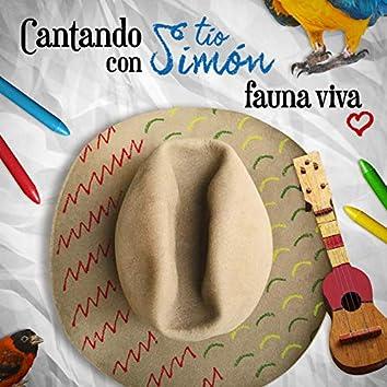 Cantando Con Tío Simón (Fauna Viva)