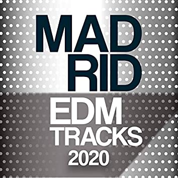 Madrid EDM Trax 2020