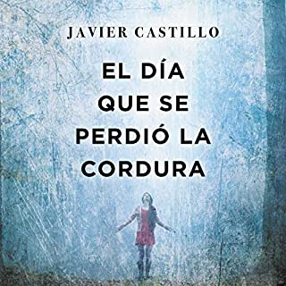 Couverture de El día que se perdió la cordura [The Day Sanity Was Lost]
