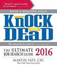 Knock 'Em Dead 2016: The Ultimate Job Search Guide