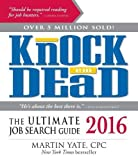 Knock  Em Dead 2016: The Ultimate Job Search Guide