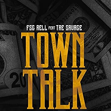 Town Talk (feat. Tre Savage)