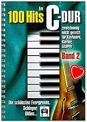 100 Hits in C-Dur Volume 2 - Plus beaux Evergreens, batteurs, Oldies - Facile à poser pour clavier, piano, guitare - Avec pince à partitions en forme de cœur
