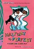 Halfway to Perfect: A Dyamonde Daniel Book (English Edition)