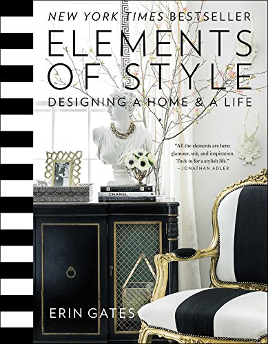Elements of Style: Designing a Home & a Life (English Edition)
