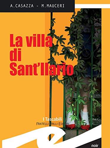 Andrea Casazza, Max Mauceri - La villa di Sant'Ilario (2012)