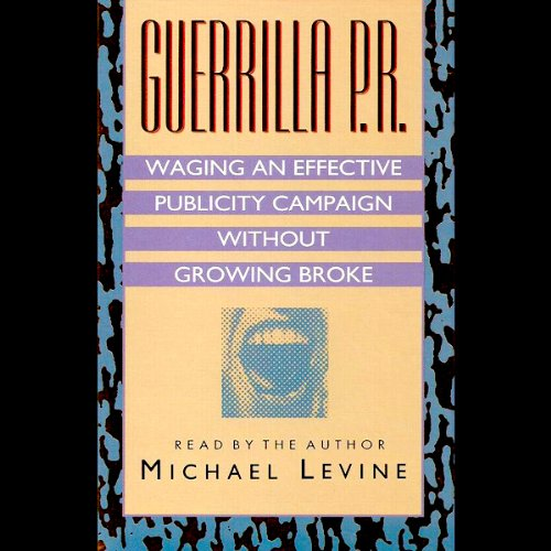Guerilla P.R. audiobook cover art