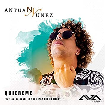 Quiereme (feat. Chico Castillo, No Mercy)